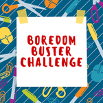 Boredom Buster Challenge