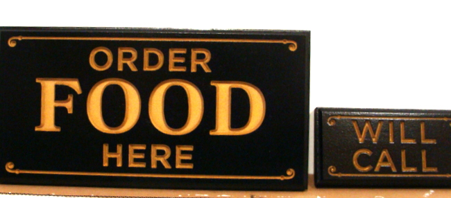 "Q25856 - Theater Restaurant Signs for ""Order Food Here"" and ""Will Call"" to Pick Up Order"