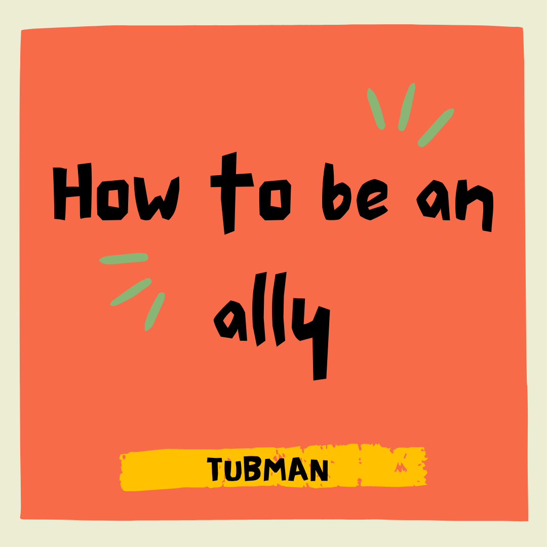 Want to Be an Ally?