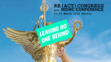 The RE(ACT) Congress and IRDiRC Conference