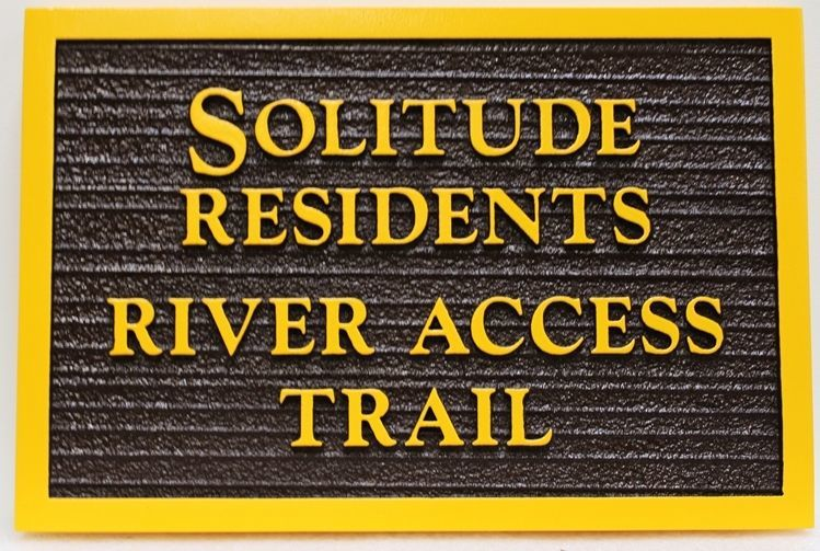 G16128 - Carved and  Sandblasted Wood Grain  2.5-D Sign for the Solitude Residents River Access Trail