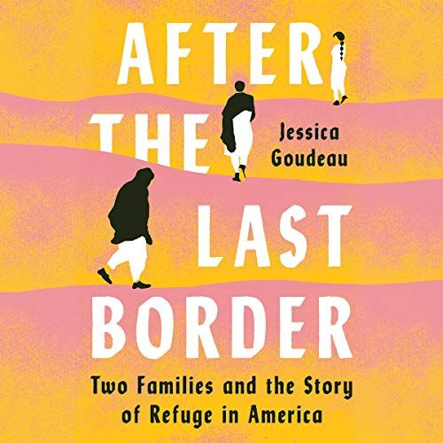 VIRTUAL - Jessica Goudeau - AFTER THE LAST BORDER