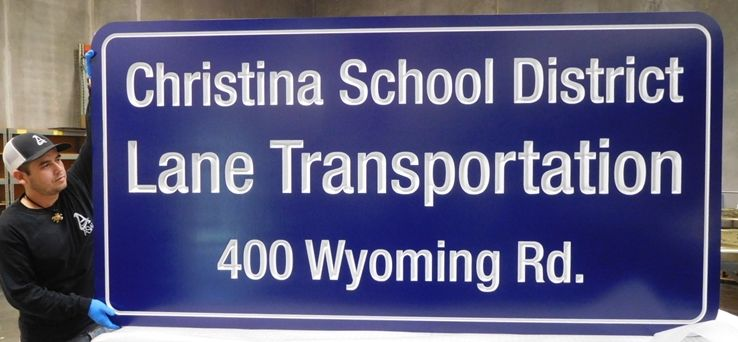 "FA15667 -  Large Identification and Address  sign ""Lane Transportation"" for the Christina School District, Engraved HDU"