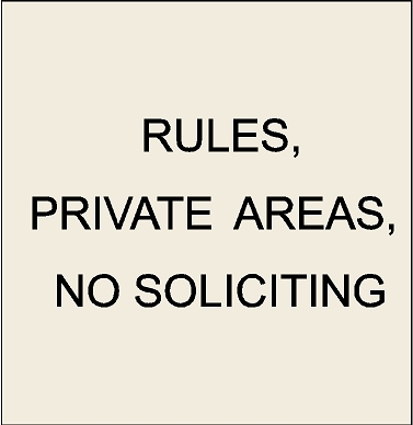 4. - KA20720 - Rules, Private Areas, No Soliciting Signs