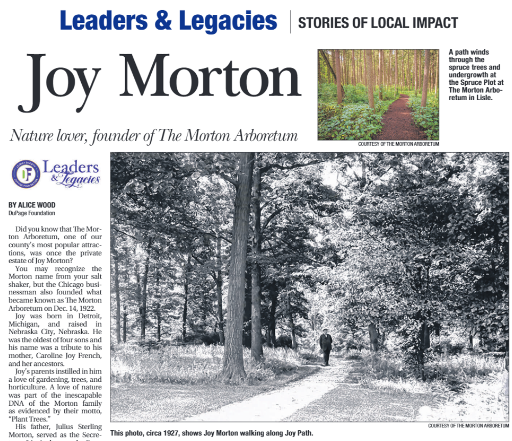 Joy Morton's legacy is the renowned Morton Arboretum