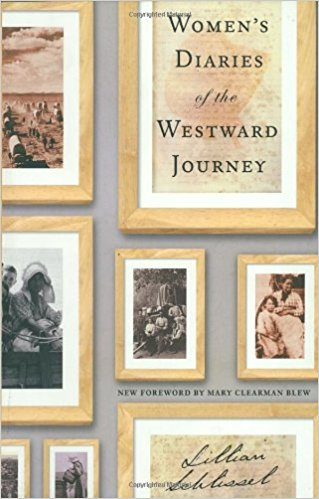 Women's Diaries of the Westward Journey
