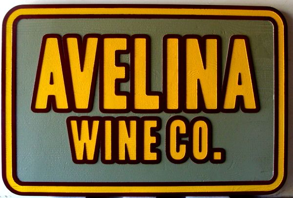 "R27403- Carved, Sandblasted HDU Sign for ""Avelina Wine Company"""