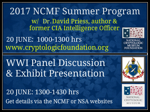 <b>2017 NCMF Summer Cryptologic Program Followed by NCM WWI Panel Discussion</b>