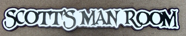 "N23606 - 2.5-D Carved HDU Wall Plaque for ""Scott's Man Room"""