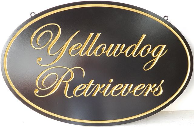 "SA28050A - Elegant Sign ""Yellowdog Retrievers"" with Engraved Script Text and Border,  24K Gold Leaf"