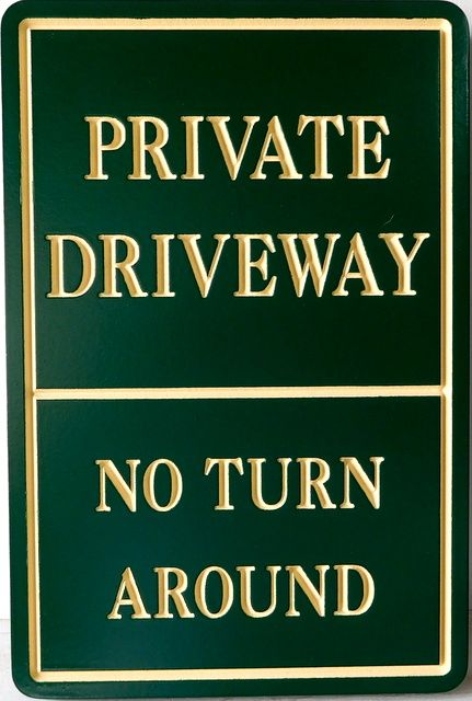 H17104 - Engraved  HDU Private Driveway / No Turnaround Sign