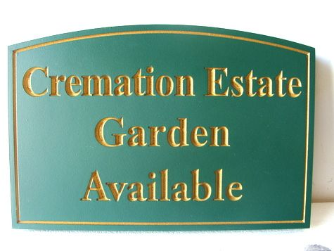 """GC16380 - Carved  Engraved High-Density-Urethane (HDU)  """"Cremation Estate Garden Available""""  Sign for a Cemetery"""