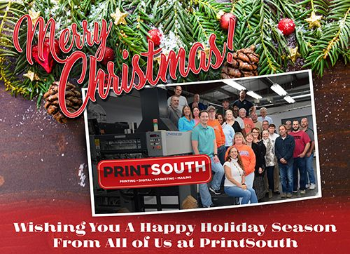 Merry Christmas from the PrintSouth Family