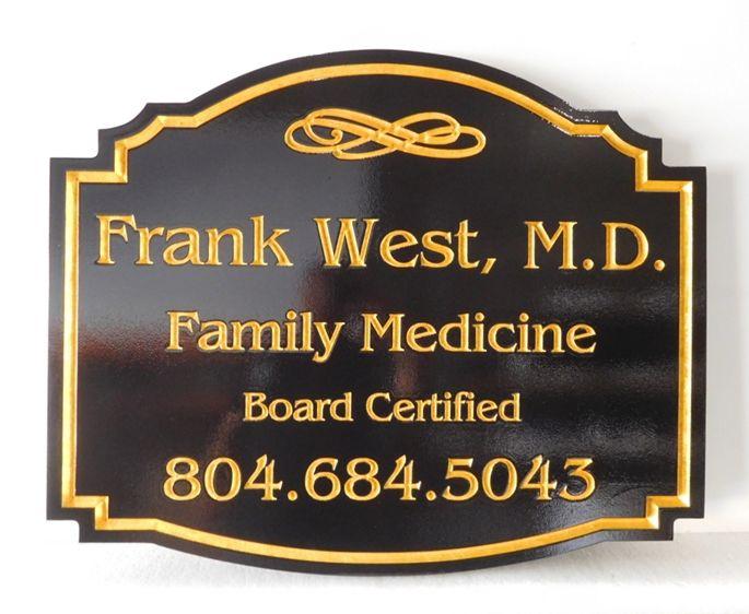 B11054 - Carved HDU Sign for M.D., Board Certified Family Medicine Dr.l