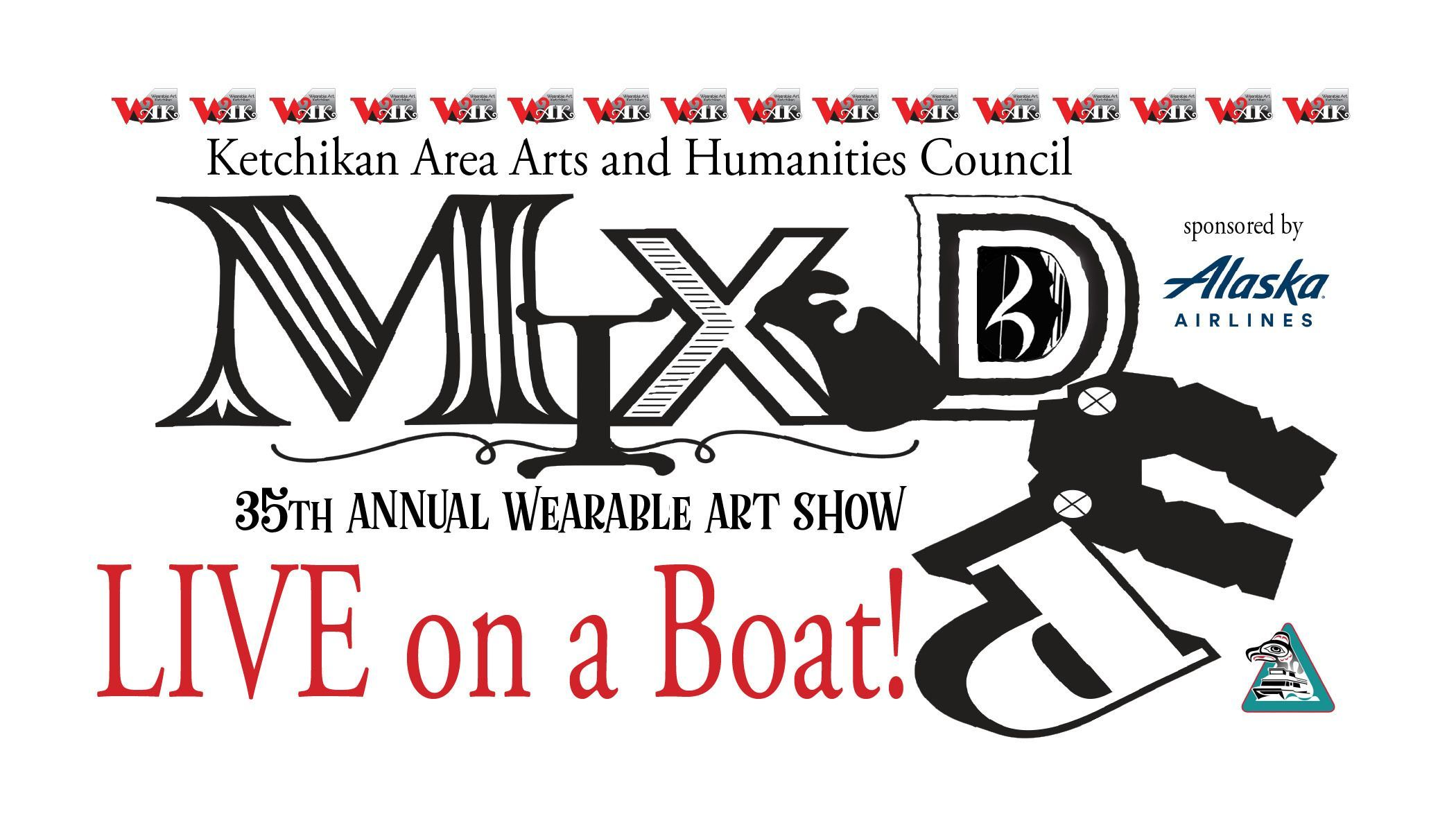 """Mixed Up"" the 35th Annual Wearable Art Show on a BOAT! SOLD OUT!"