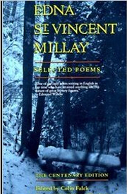 The Selected Works of Edna St. Vincent Millay