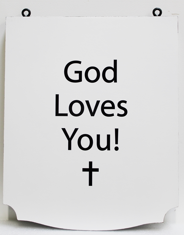 """D13207 - Carved 2.5D HDU Plaque with the Saying """"God Loves You"""""""