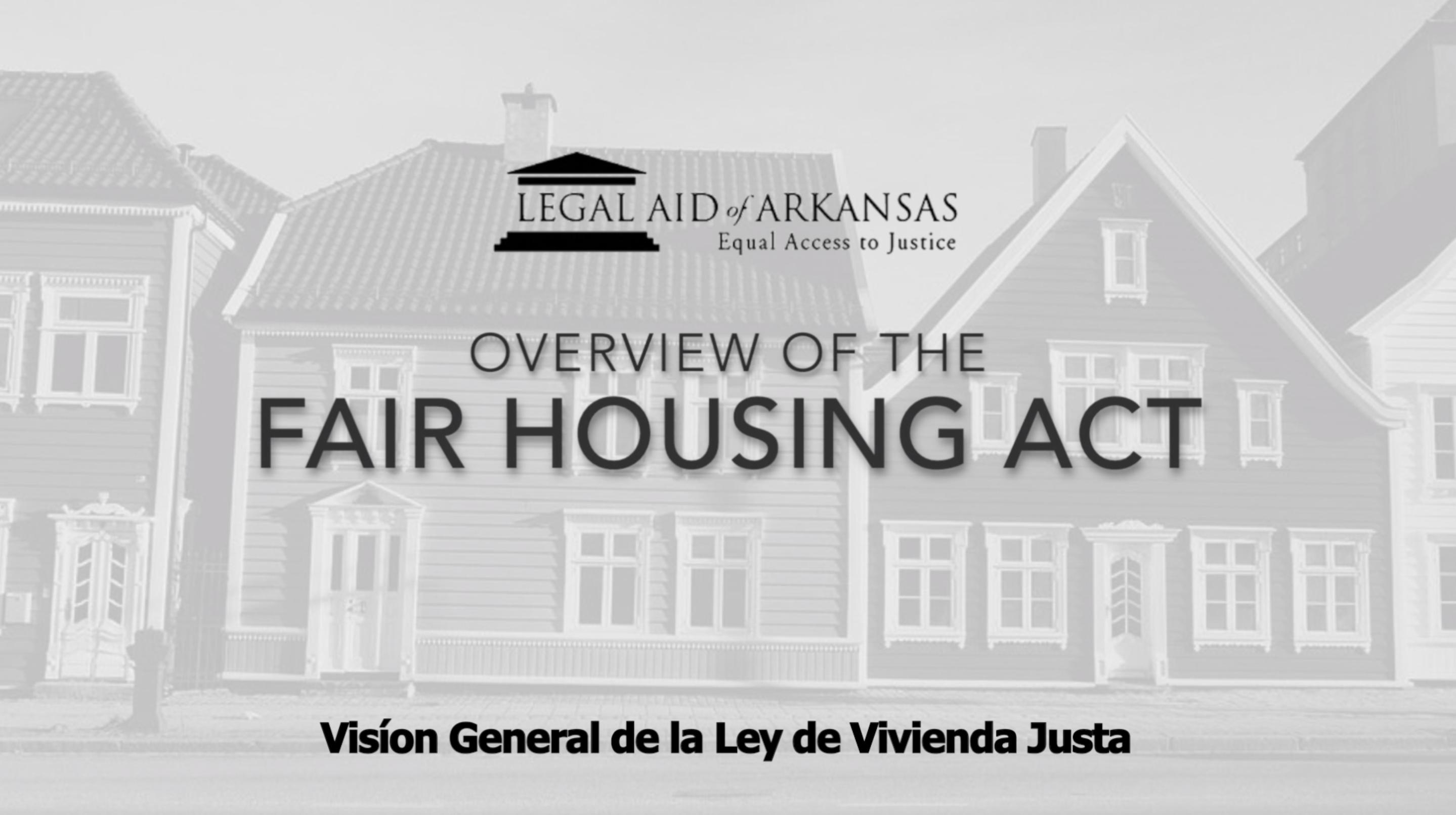 VIDEO - Visíon General de la Ley de Vivienda Justa