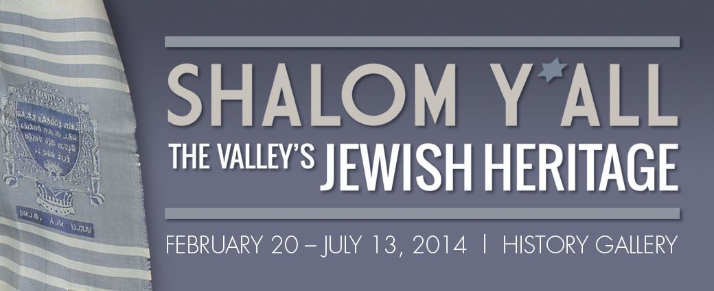 Shalom Y'All: The Valley's Jewish Heritage