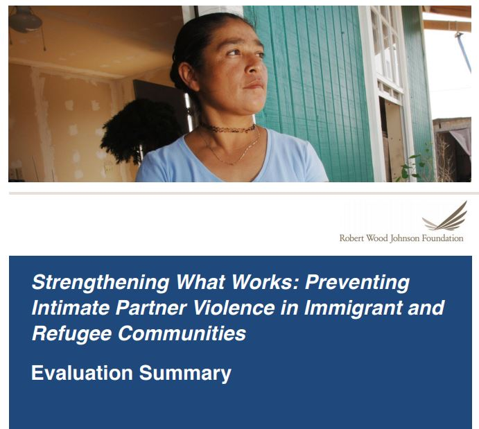 Strengthening What Works: Preventing Intimate Partner Violence in Immigrant and Refugee Communities+prevent IPV