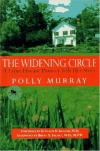 The Widening Circle: A Lyme Disease Pioneer Tells Her Story, By Polly Murray