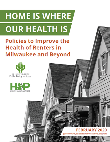 New PPI Report:  Home Is Where Our Health Is: Policies to Improve the Health of Renters in Milwaukee and Beyond