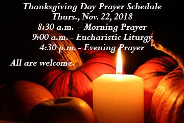 Thanksgiving Day Prayer Schedule - All are welcome!