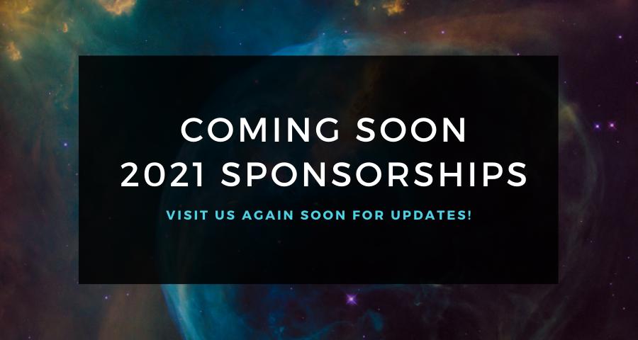 2021 Sponsorships Coming Soon