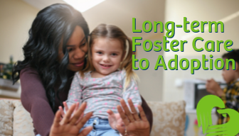 Long-term Foster Care to Adoption
