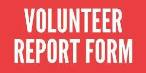 Volunteer Report Form for Current Volunteers
