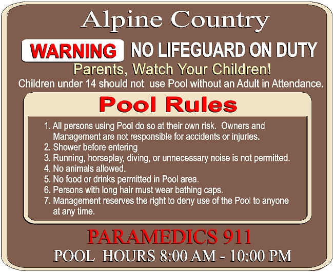 "GB16764 - Carved, HDU Sign for Alpine Condominium Giving Extensive Swimming Pool Rules with Hours, ""Warning No Lifeguard on Duty,"" ""Paramedics 911"""