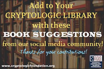Cryptologic Library Recommendations from NCMF Social Media Community