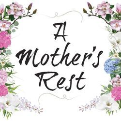 A Mother's Rest