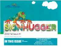 SignHugger Newsletter