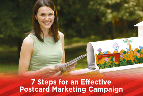 7 Steps for an Effective Postcard Marketing Campaign