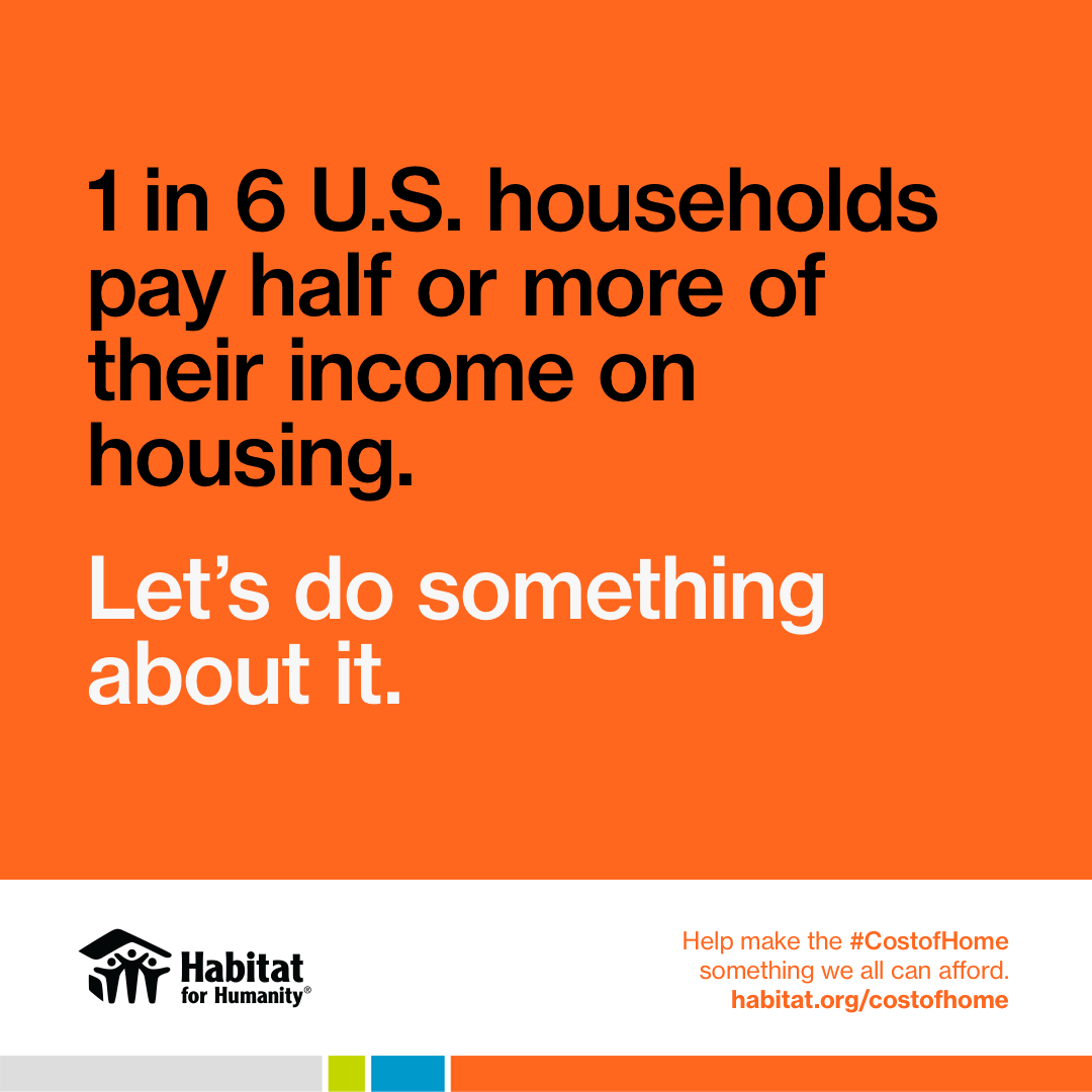 Habitat for Humanity Northwest Harris County Joins National Advocacy Campaign: Cost Of Home