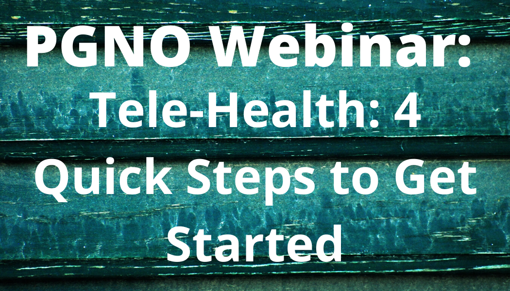 Tele-Health: 4 Quick Steps to Get Started