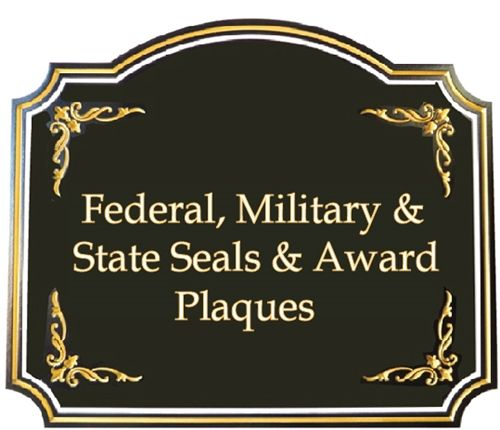 (D) Federal , Military,  State and Local Government Seals, Emblems and Award Plaques