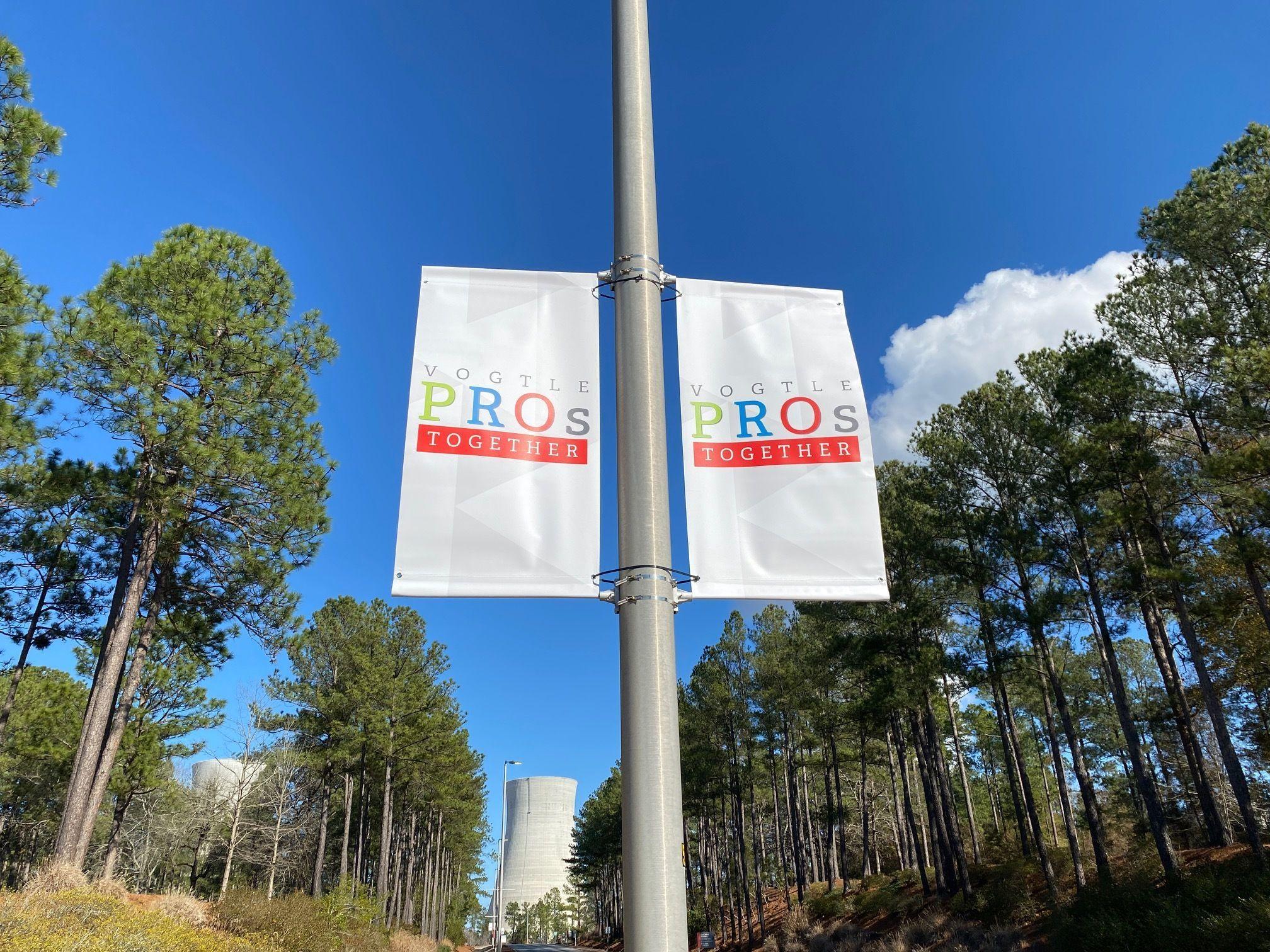 Vogtle PROs Campaign Pole Banner
