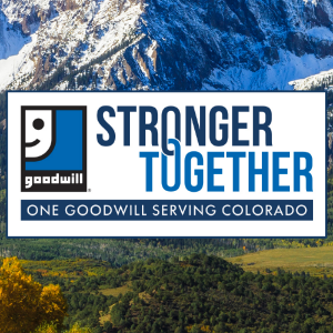 Goodwill Denver and Discover Goodwill Announce Merger