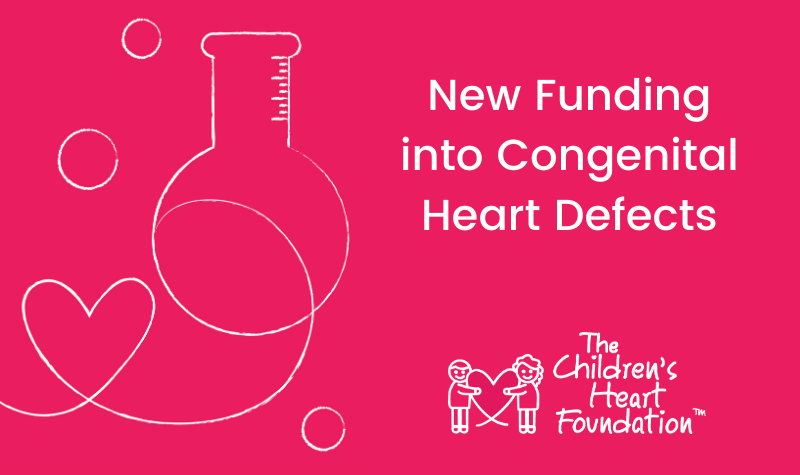 The Children's Heart Foundation funds new congenital heart defect research