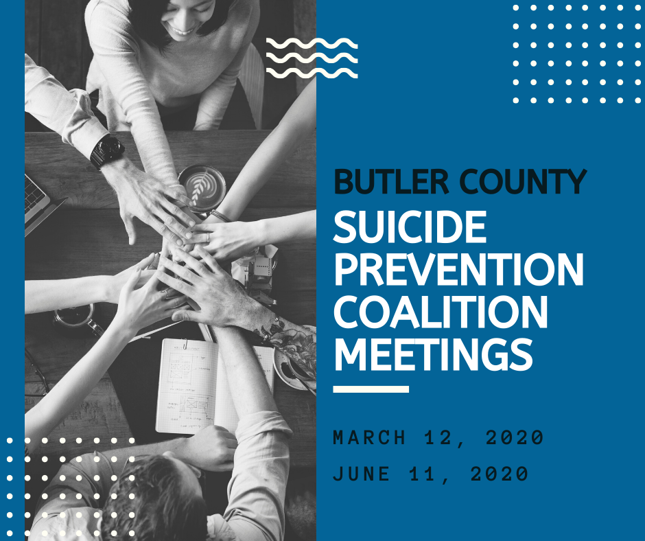 2020 Meetings: Butler County Suicide Prevention Coalition