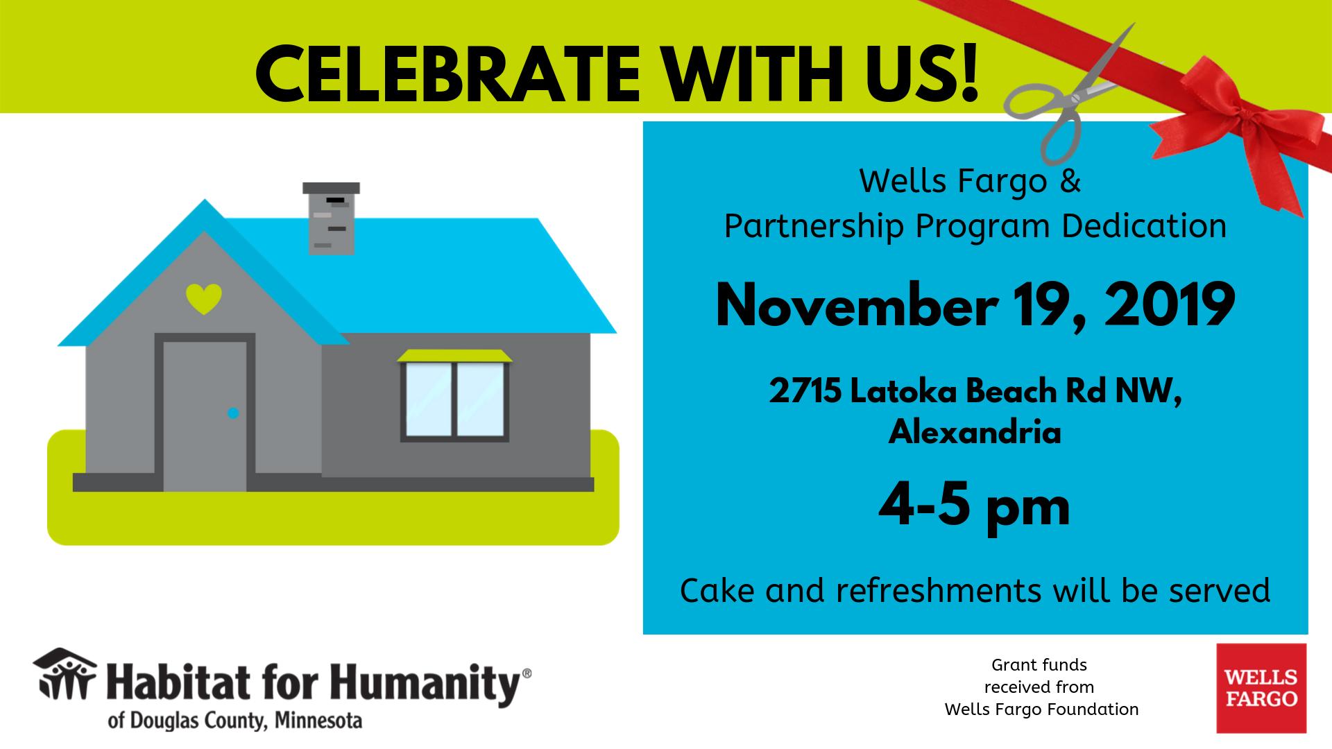 Wells Fargo, Partnership Program and Dedication