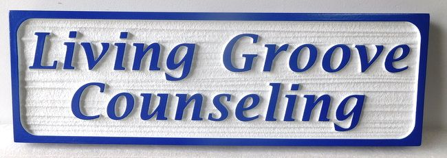 D13162 - Carved and Sandblasted (Wood Grain Texture) Sign for Living Groove Counseling