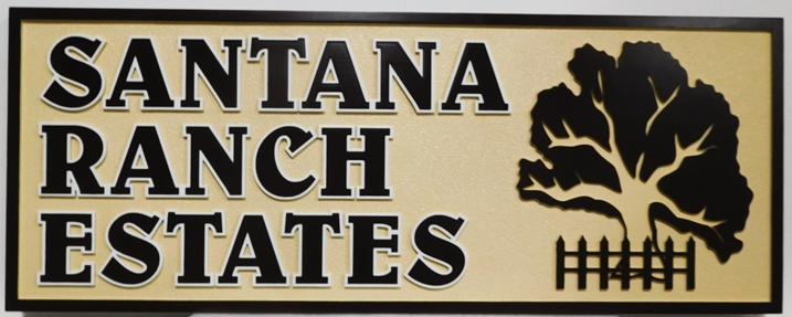 "K20373 - Carved High-Density-Urethane (HDU)  Entrance Sign for a Residential Community, ""Santana Ranch Estates"", with an Oak Tree"