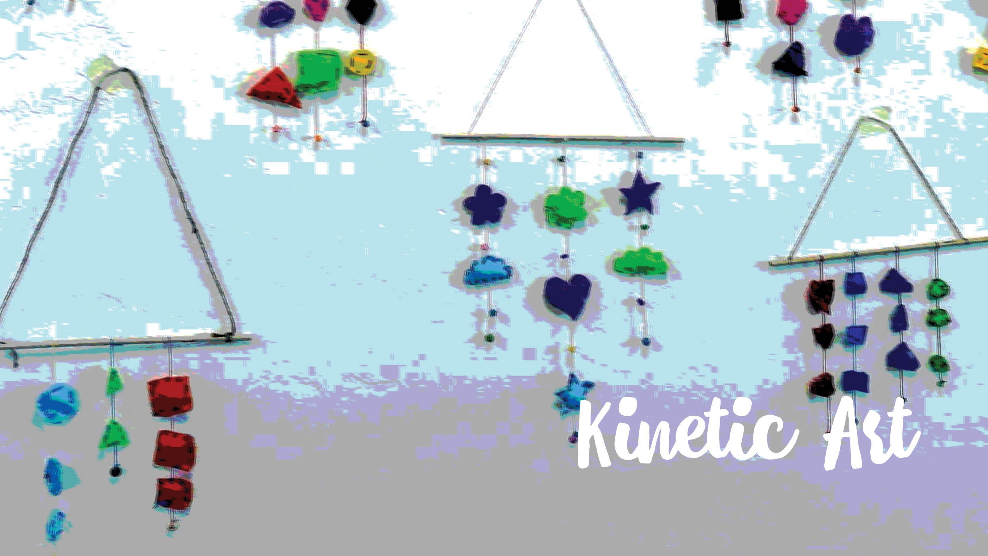 PIR Day Camp: Kinetic Art