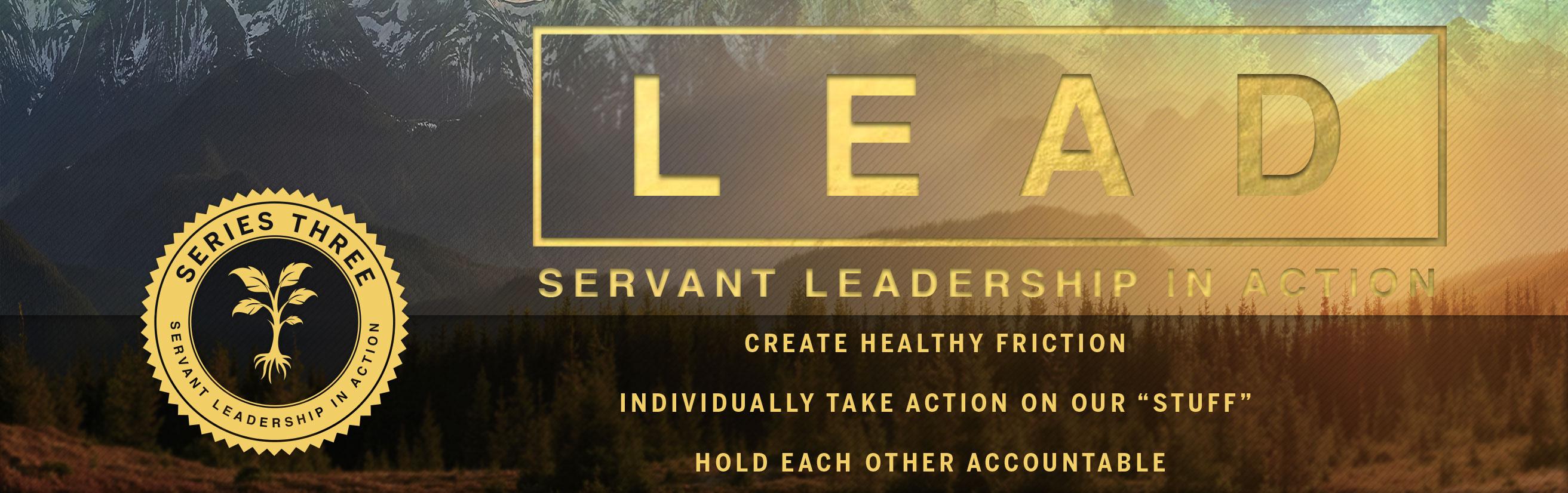 Lead - Servant Leadership in Action