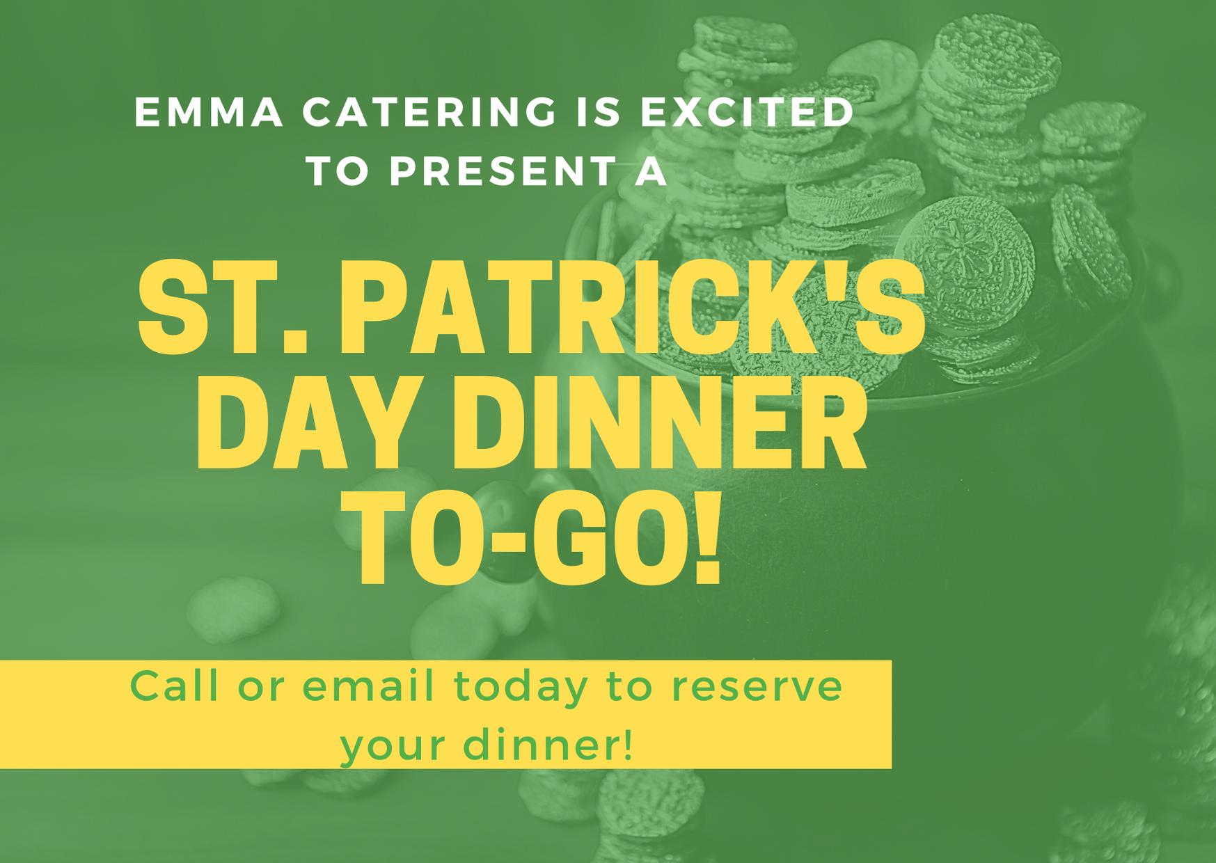 St. Patrick's Day Dinner To-Go