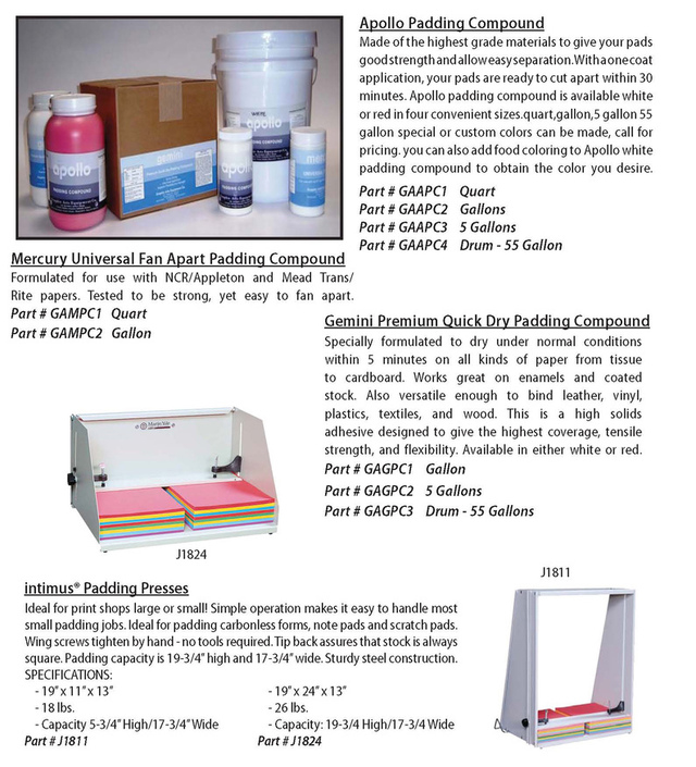 Padding glues, padding compounds, padding presses
