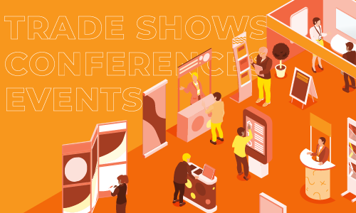 Welcome Back: Trade shows, conferences & events are being planned